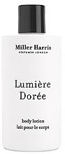 Parfémy, Parfumerie, kosmetika Miller Harris Lumiere Doree - Tělový lotion