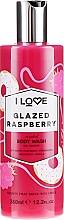 """Parfémy, Parfumerie, kosmetika Sprchový gel """"Glazed Raspberry"""" - I Love Glazed Raspberry Body Wash"""