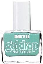 Parfémy, Parfumerie, kosmetika Lak na nehty - Miyo Gel Drop