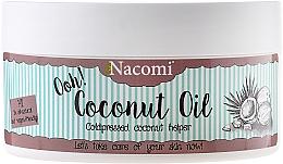 """Parfémy, Parfumerie, kosmetika Olej """"Kokosový, nerafinovaný"""" - Nacomi Coconut Oil 100% Natural Unrefined"""