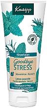 Parfémy, Parfumerie, kosmetika Tělový lotion Goodbye Stress - Kneipp Goodbye Stress Body Lotion