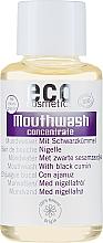Parfémy, Parfumerie, kosmetika Ustní voda-koncentrát s výtažkem z černého kmínu - Eco Cosmetics Mouthwash