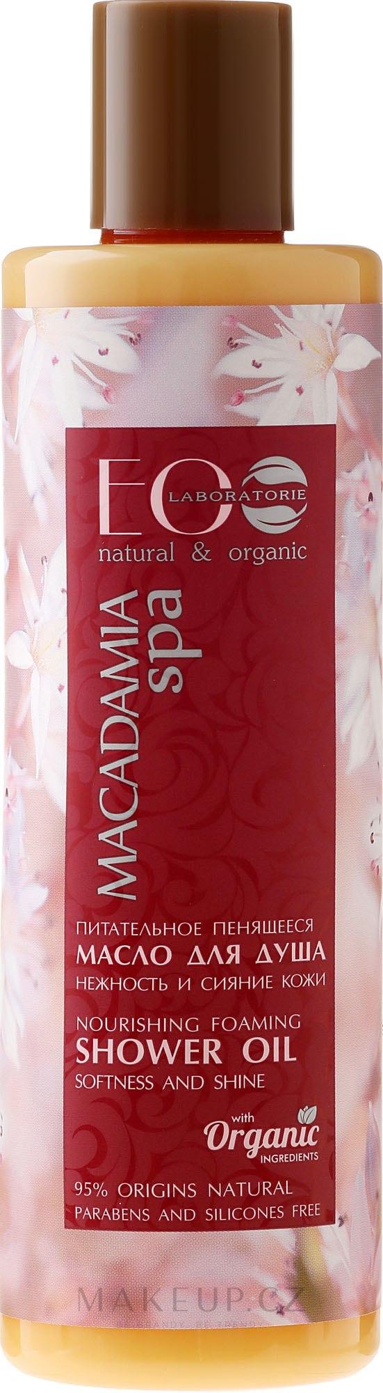 Vyživný pěnivý olej do sprchy pro jemnou a zářící pokožku - ECO Laboratorie Macadamia SPA Shower Oil — foto 250 ml