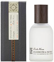 Parfémy, Parfumerie, kosmetika Bath House Spanish Fig and Nutmeg - Kolínská voda