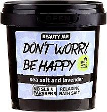 Parfémy, Parfumerie, kosmetika Pěnivá koupelová sůl - Beauty Jar Don't Worry Be Happy!
