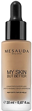 Parfémy, Parfumerie, kosmetika Tónovací fluid My Skin But Better - Mesauda Milano My Skin But Better