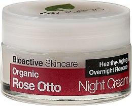 Parfémy, Parfumerie, kosmetika Krém na obličej, noční Růže - Dr. Organic Rose Night Cream