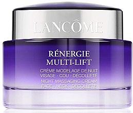 Parfémy, Parfumerie, kosmetika Noční masážní krém na obličej, krk a dekolt - Lancome Rénergie Multi-Lift Massaging Cream
