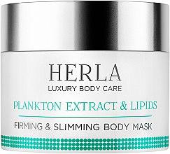 Parfémy, Parfumerie, kosmetika Posilovací a modelovací maska pro tělo - Herla Luxury Body Care Plankton Extract & Lipids Body Mask