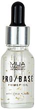 Parfémy, Parfumerie, kosmetika Podkladová báze pod make-up se zlatem - Mua Pro/ Base Primer Oil With Gold Flakes