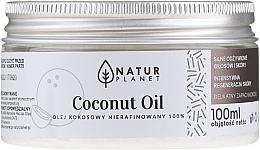 Parfémy, Parfumerie, kosmetika Kokosový olej nerafinovaný - Natur Planet Coconut Oil