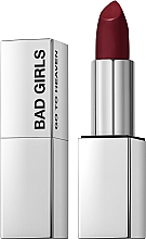 Parfémy, Parfumerie, kosmetika Krémová rtěnka - Bad Girls Go To Heaven Creamy Lipstick