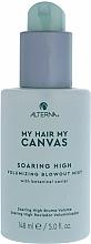 Parfémy, Parfumerie, kosmetika Objemový sprej na vlasy - Alterna My Hair My Canvas Soaring High Volumizing Blowout Mist