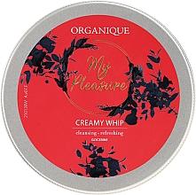 Parfémy, Parfumerie, kosmetika Pěna na tělo - Organique My Pleasure Creamy Whip