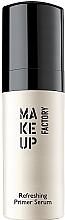 Parfémy, Parfumerie, kosmetika Podkladová báze-serum - Make Up Factory Refreshing Primer Serum