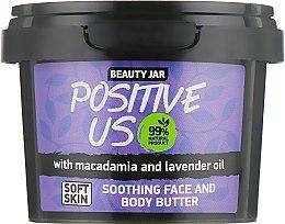 """Parfémy, Parfumerie, kosmetika Smetanové mléko na tělo """"Positive Us"""" - Beauty Jar Soothing Face And Body Butter"""