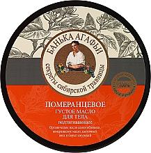 Parfémy, Parfumerie, kosmetika Oranžové husté tělové máslo - Recepty babičky Agafyy Lázeň Agafií