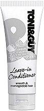 Parfémy, Parfumerie, kosmetika Bezoplachový kondicionér pro kontrolu neposlušných vlasů - Toni & Guy Prep Leave In Conditioner