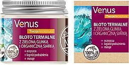Parfémy, Parfumerie, kosmetika Termální bahno se zeleným jílem a organickou sírou - Venus Nature Your Recipe Thermal Mud With Green Clay And Organic Sulfur