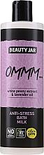 """Parfémy, Parfumerie, kosmetika Mléko-pěna do koupele s extraktem z bílé pivoňky a levandulovým olejem """"Antistres"""" - Beauty Jar Anti-Stresse Bath Milk"""