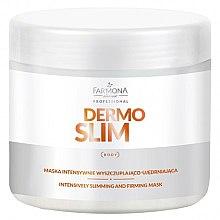 Parfémy, Parfumerie, kosmetika Maska pro intenzivní hubnutí a posílení - Farmona Professional Dermo Slim Intensively Slimming And Firming Mask