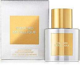 Parfémy, Parfumerie, kosmetika Tom Ford Metallique - Parfémovaná voda