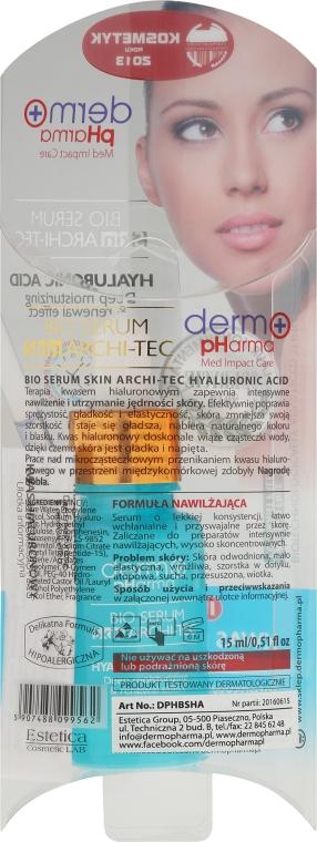 Sérum na obličej s kyselinou hyaluronovou - Dermo Pharma Bio Serum Skin Archi-Tec Hyaluronic Acid — foto N3