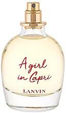 Parfémy, Parfumerie, kosmetika Lanvin A Girl in Capri - Toaletní voda (tester bez víčka)