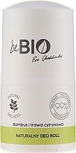 """Parfémy, Parfumerie, kosmetika Kuličkový deodorant """"Citronová tráva a bambus """" - BeBio Natural Lemon Grass & Bamboo Deodorant Roll-On"""