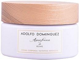 Parfémy, Parfumerie, kosmetika Adolfo Dominguez Agua Fresca De Rosas - Tělový krém
