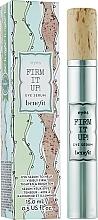 Parfémy, Parfumerie, kosmetika Sérum na pleť kolem očí - Benefit Firm It Up! Eye Serum