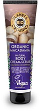 Parfémy, Parfumerie, kosmetika Tělový peelingový krém - Planeta Organica Organic Macadamia Natural Body Scrub