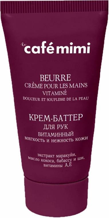 """Krémové máslo na ruce """"Vitaminové. Měkkost a citlivost pokožky"""" - Cafe Mimi Hand Cream Oil"""