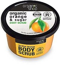 "Parfémy, Parfumerie, kosmetika Tělový peeling "" Sicilský pomeranč"" - Organic Shop Body Scrub Organic Orange & Sugar"
