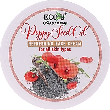 Parfémy, Parfumerie, kosmetika Osvěžující krém s olejem z mákových semen pro všechny typy pleti - Eco U Poppy Seed Oil Refreshing Face Cream For All Skin Type