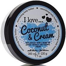 Parfémy, Parfumerie, kosmetika Výživný tělový olej - I Love... Coconut & Cream Nourishing Body Butter