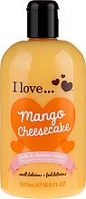 Parfémy, Parfumerie, kosmetika Sprchový krém pro koupel - I Love... Mango Cheesecake Bath And Shower Cream