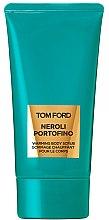 Parfémy, Parfumerie, kosmetika Tom Ford Neroli Portofino - Peeling na tělo