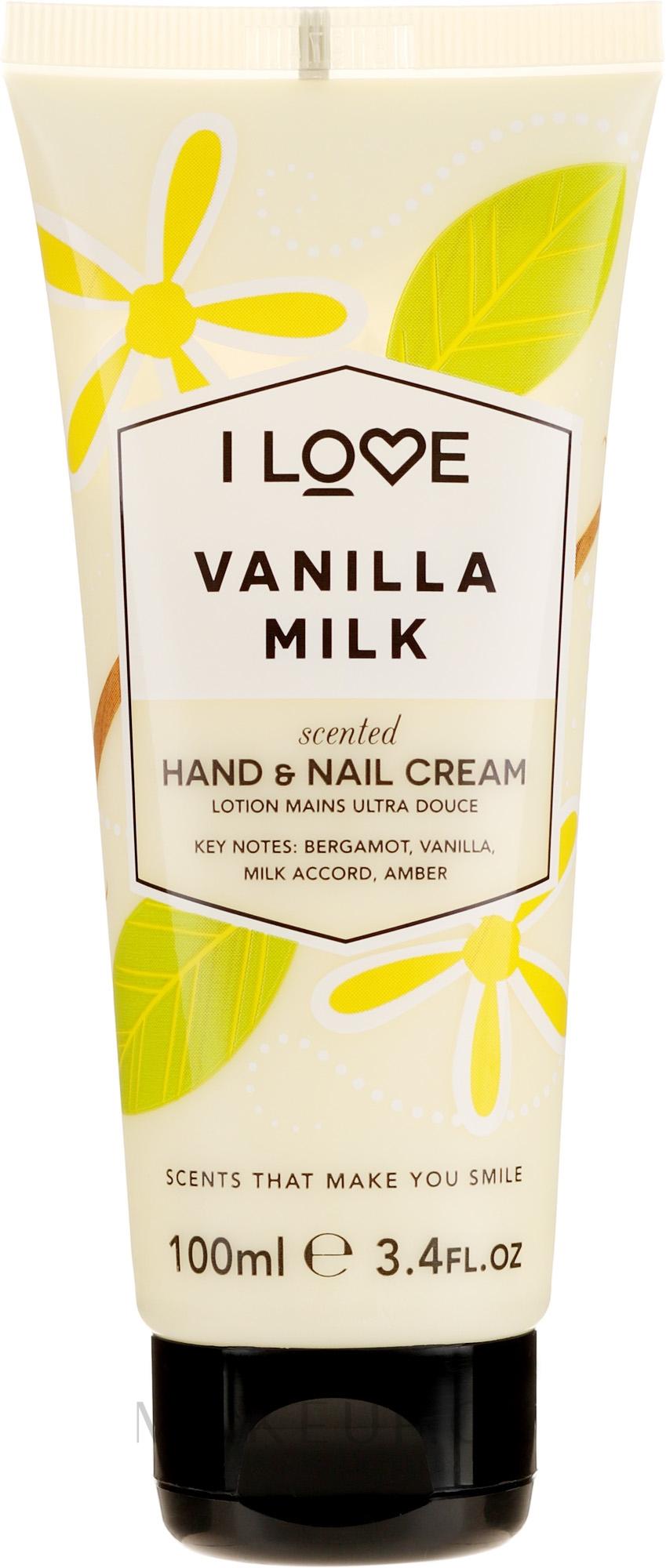 "Krém na ruce ""Vanilkové mléko"" - I Love Vanilla Milk Hand and Nail Cream — foto 100 ml"