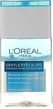 Parfémy, Parfumerie, kosmetika Prostředek pro odstraňování voděodolného make-upu s očí a rtů - L'Oreal Paris Gentle Eyes&Lips Express Make-Up Remover Waterproof