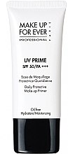 Parfémy, Parfumerie, kosmetika Primer na obličej - Make Up For Ever UV Prime SPF 50/PA Daily Protective Make-up Primer