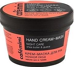 Parfémy, Parfumerie, kosmetika Krém na ruce Noční péče Shea Butter a Guava - Cafe Mimi Hand Cream-Mask Night Care