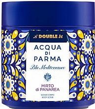 Parfémy, Parfumerie, kosmetika Acqua di Parma Blu Mediterraneo-Mirto di Panarea - Peeling na tělo