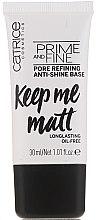 Parfémy, Parfumerie, kosmetika Vyrovnávací báze pod make-up - Catrice Prime And Fine Pore Refining Anti-Shine