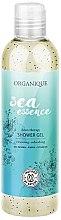 Parfémy, Parfumerie, kosmetika Sprchový gel - Organique Sea Essence Body Shower Gel