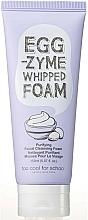 Parfémy, Parfumerie, kosmetika Čisticí pěna - Too Cool For School Egg Zyme Whipped Foam