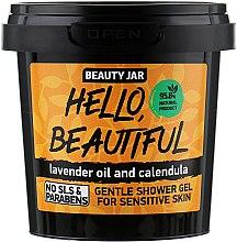 "Parfémy, Parfumerie, kosmetika Sprchový gel pro citlivou pokožku ""Hello, Beautiful"" - Beauty Jar Gentle Shover Gel"