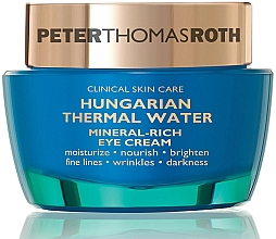 Parfémy, Parfumerie, kosmetika Oční krém - Peter Thomas Roth Hungarian Thermal Water Mineral-Rich Eye Cream