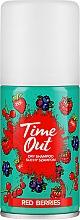 Parfémy, Parfumerie, kosmetika Suchý šampon na vlasy - Time Out Dry Shampoo Red Berries
