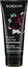 Parfémy, Parfumerie, kosmetika Výživný balzám na tělo - Soraya Black Orchid & Diamonds Nourishing Body Balm